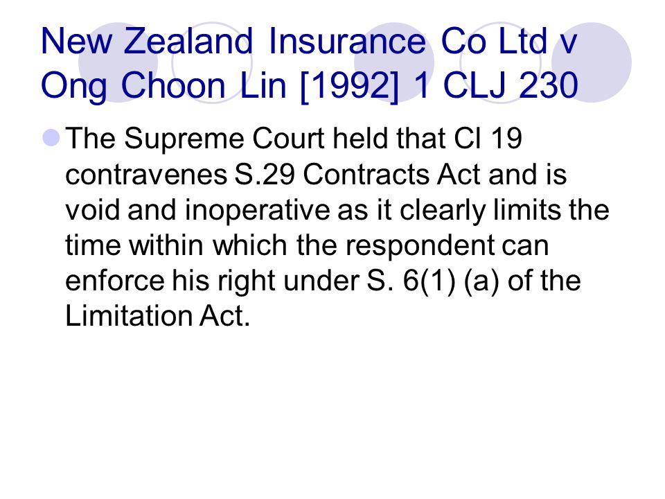 New Zealand Insurance Co Ltd v Ong Choon Lin [1992] 1 CLJ 230